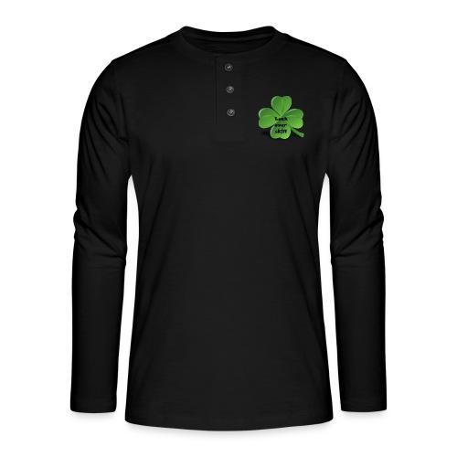 Luck over skill - Henley langermet T-skjorte