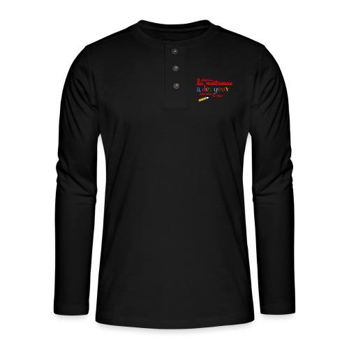 010 La maîtresse a des ye - T-shirt manches longues Henley