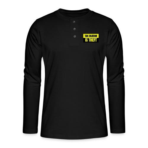TAXATION IS THEFT - Henley T-shirt med lange ærmer