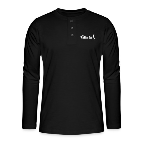 the walking dad white text on black - Henley long-sleeved shirt