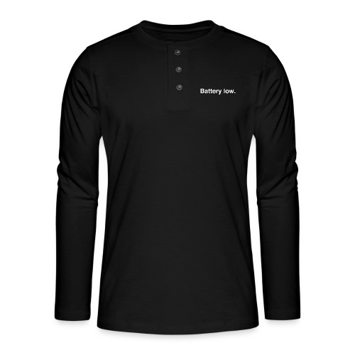 Battery Low - Henley long-sleeved shirt