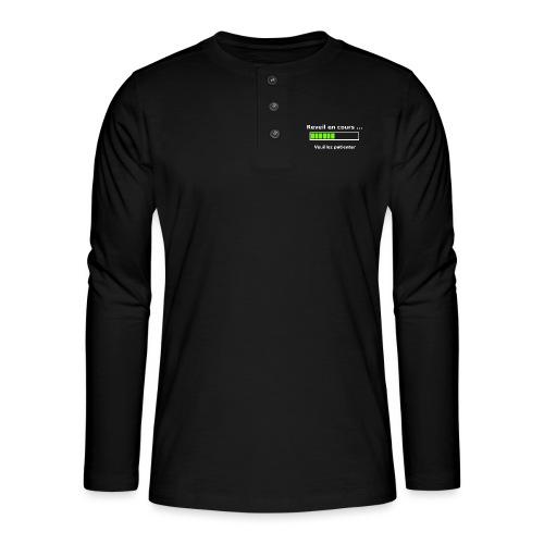 tendance réveil en cours veuillez patienter - T-shirt manches longues Henley