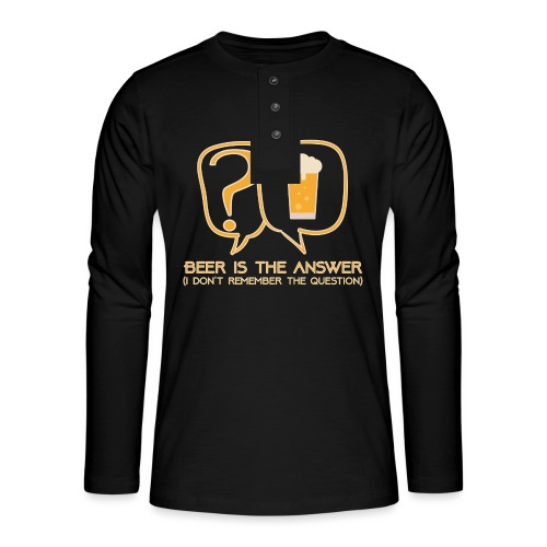 Beer is the answer - Henley long-sleeved shirt