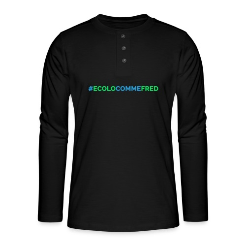 ecolocommefred - T-shirt manches longues Henley