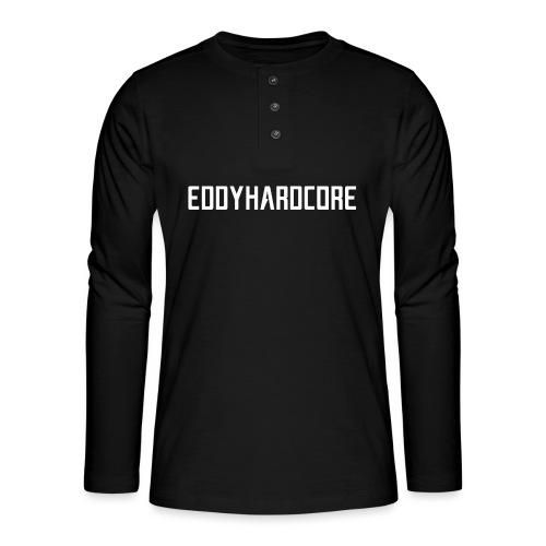 EddyHardcore logo nek transparant png - Henley shirt met lange mouwen