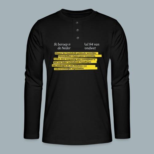Nederlandse Grondwet T-Shirt - Artikel 94 - Henley shirt met lange mouwen