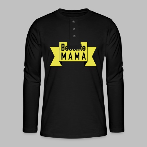 Beschte Mama - Auf Spruchband - Henley Langarmshirt