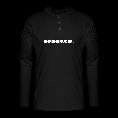 EHRENBRUDER-White - Henley Langarmshirt
