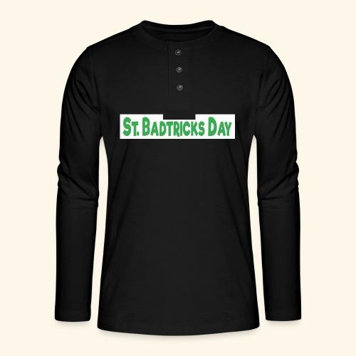 ST BADTRICKS DAY - Henley long-sleeved shirt