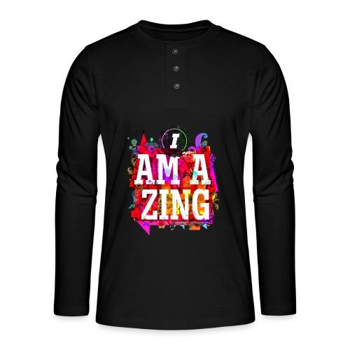 I am Amazing - Henley long-sleeved shirt