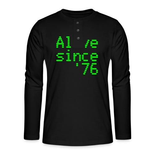 Alive since '76. 40th birthday shirt - Henley long-sleeved shirt