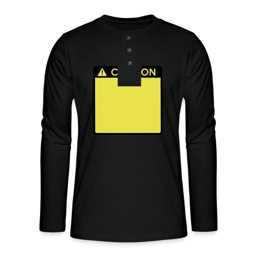 Caution Sign (2 colour) - Henley long-sleeved shirt