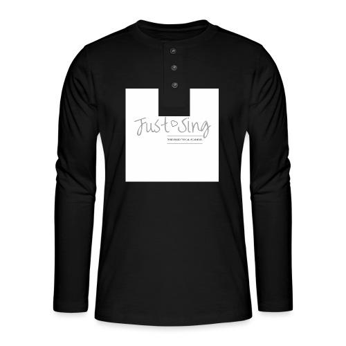 Just Sing - Henley long-sleeved shirt