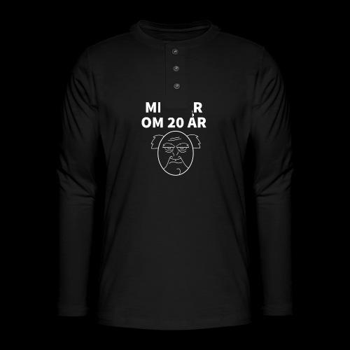 Min Far Om 20 År (Moto) - Henley T-shirt med lange ærmer