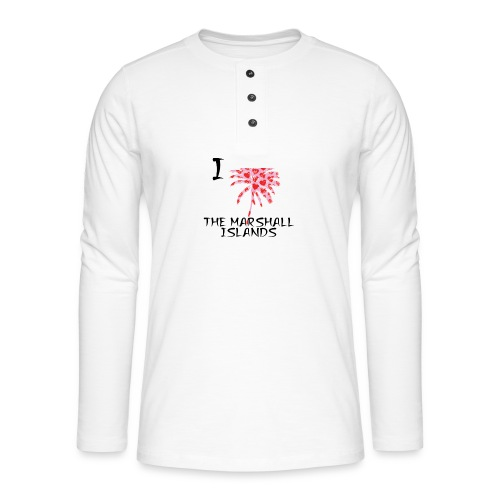 I Love The Marshall Islands - Henley long-sleeved shirt