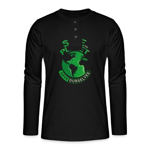 Save the Planet Save Ourselves - Henley long-sleeved shirt