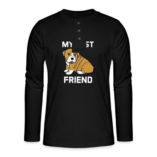 My Best Friend - Hundewelpen Spruch - Henley Langarmshirt