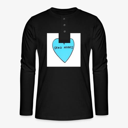send nudes - Henley long-sleeved shirt