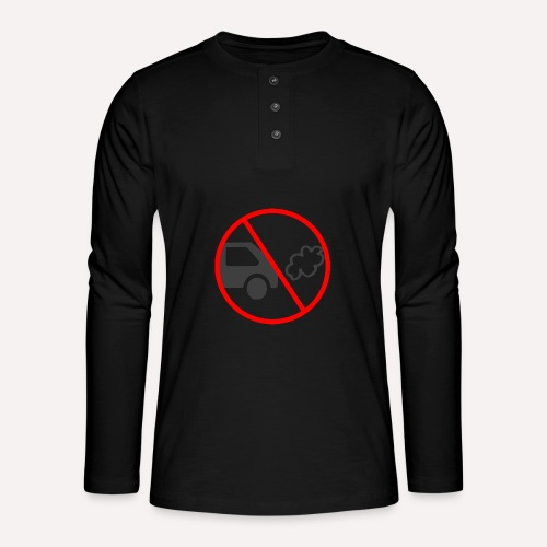 No Car Pollution climate caring print design - Henley long-sleeved shirt