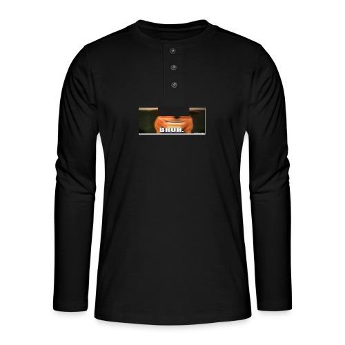 BRUH - Henley long-sleeved shirt