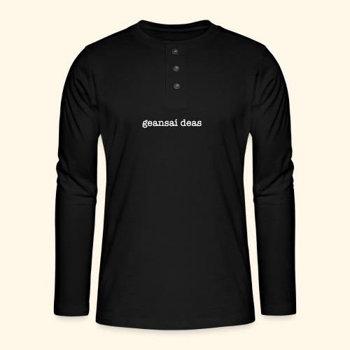 geansai deas - Henley long-sleeved shirt