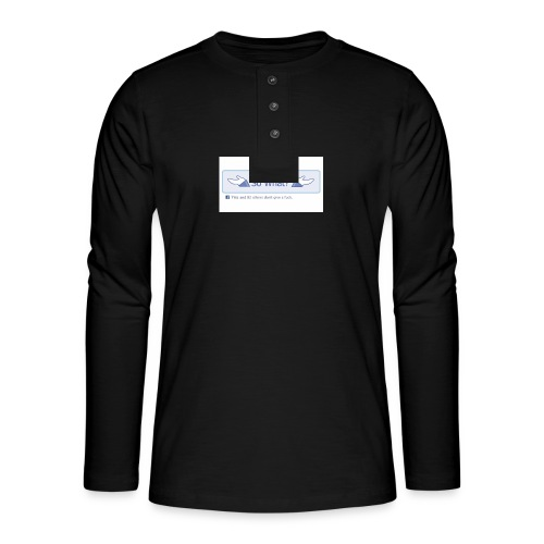 So What? - Henley long-sleeved shirt