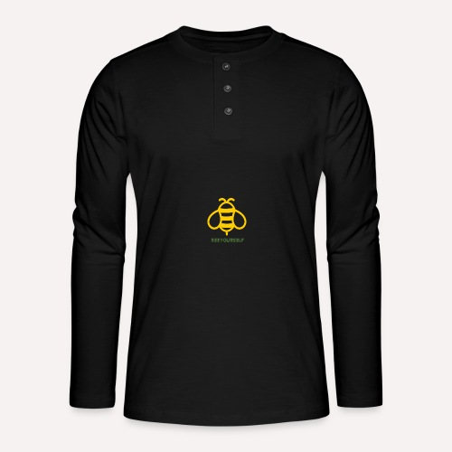 Bee Yourself Print Design. Stand Out Of The Crowd. - Henley long-sleeved shirt