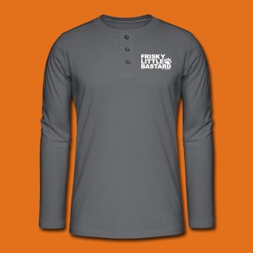 frisky little bastard new - Henley long-sleeved shirt