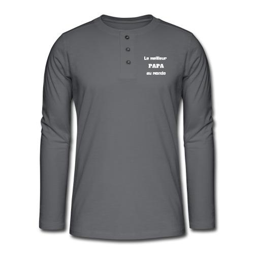 Le meilleur papa au monde - T-shirt manches longues Henley
