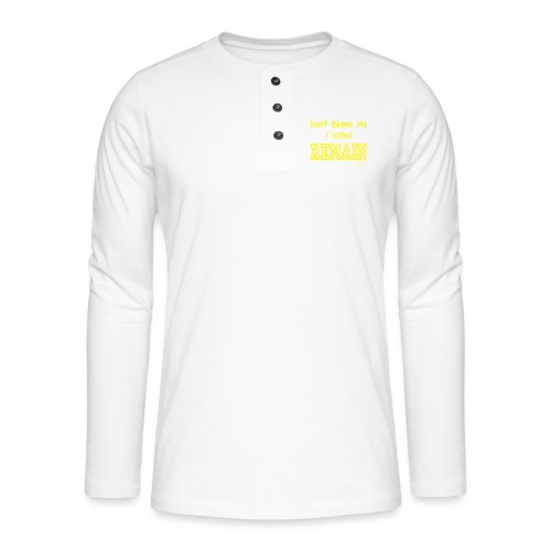 Dont Blame Me - Henley long-sleeved shirt