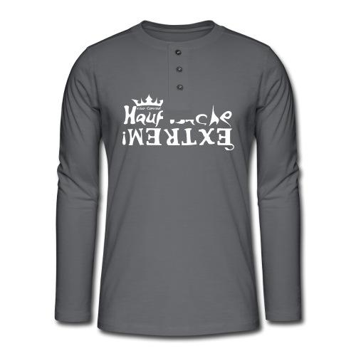 Hauptsache EXTREM - weiss - Henley Langarmshirt