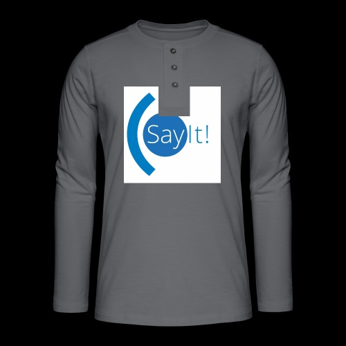 Sayit! - Henley long-sleeved shirt