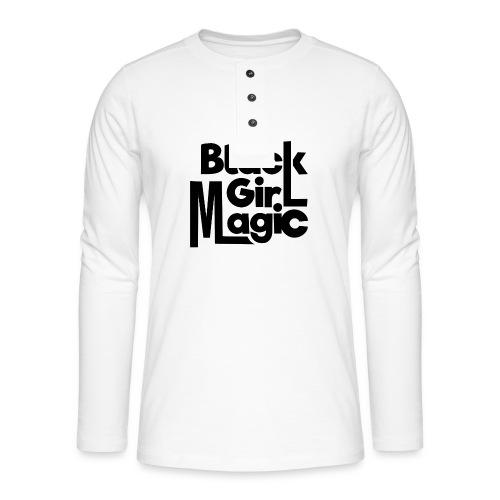 Black Girl Magic 2 Black Text - Henley long-sleeved shirt