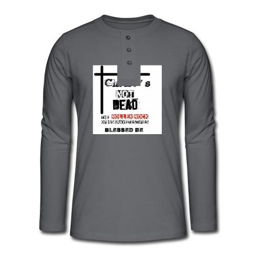 Christ's Not Dead - T-shirt manches longues Henley