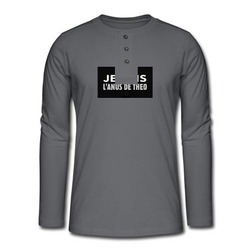 Je suis l'anus de Théo - T-shirt manches longues Henley