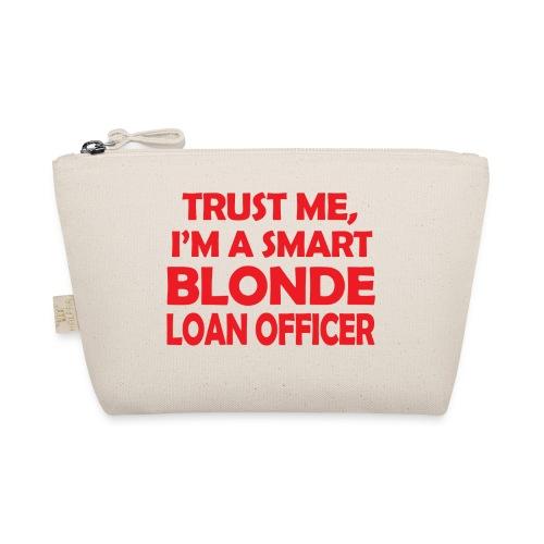 Trust Me I'm A Smart Blonde Loan Officer - Kosmetyczka