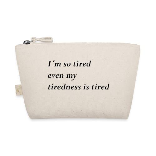 Tired - Täschchen