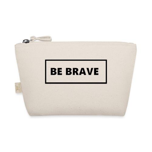 BE BRAVE Tshirt - Tasje