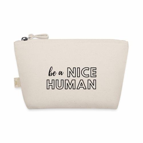Be a Nice Human   monochrome black - Borsetta