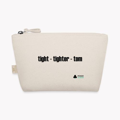 tight - tighter - tom - Täschchen
