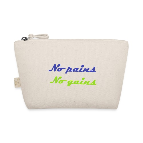No pains no gains Saying with 3D effect - The Wee Pouch