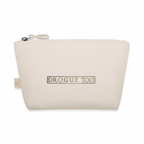 drogue too - Trousse