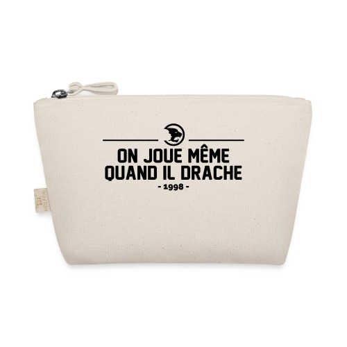 On Joue Même Quand Il Dr - The Wee Pouch