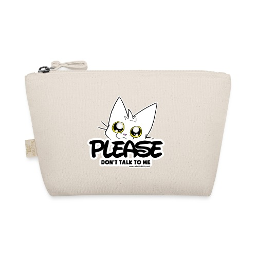 Please Don't Talk To Me - The Wee Pouch