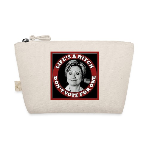 Don't Vote Hilary - The Wee Pouch