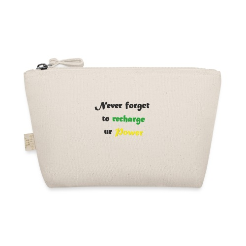 Recharge ur power saying in English - The Wee Pouch
