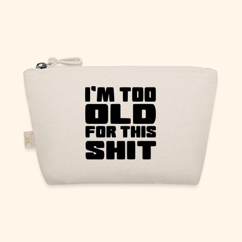Ik ben te oud voor deze onzin 002 - Tasje