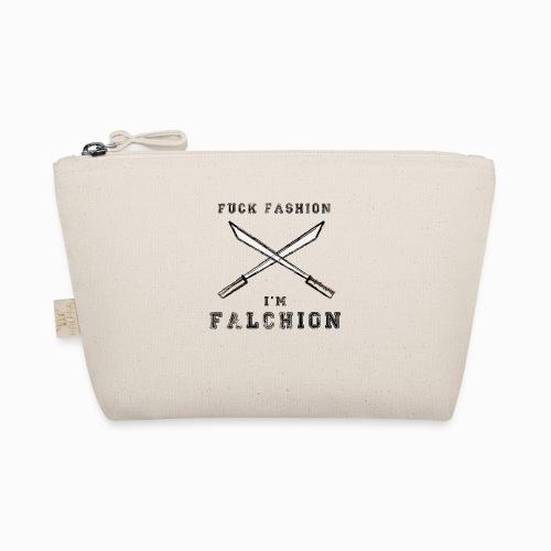 Fuck Fashion I m Falchion - Trousse