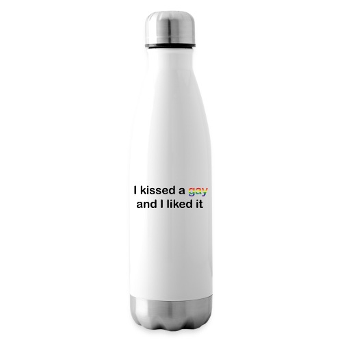 I kissed a gay - Insulated Water Bottle