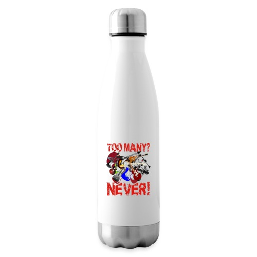 Too Many Guitars? Never! - Insulated Water Bottle